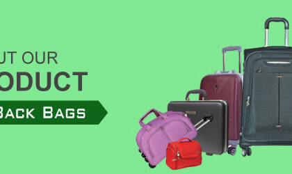 Luggage and Back bags